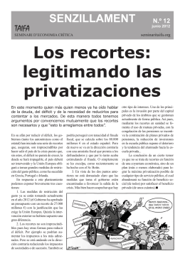 Senzillament 12: Recortes. Legitimando las privatizaciones.
