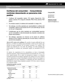 07/08/2016 MEXICO: Confianza del consumidor – Consumidores continúan descontando un panorama más positivo.