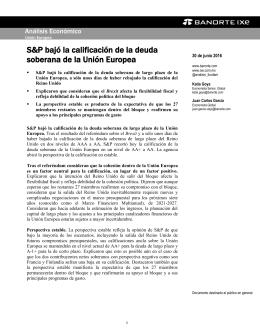 06/30/2016 UNION EUROPEA: S&P bajó la calificación de la deuda soberana de la Unión Europea.