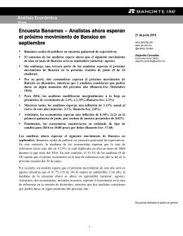 06/21/2016 MEXICO: Encuesta Banamex – Analistas ahora esperan el próximo movimiento de Banxico en septiembre.