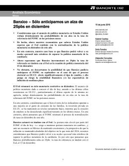 06/15/2016 MEXICO: Banxico – Sólo anticipamos un alza de 25pbs en diciembre.