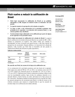05/06/2016 BRASIL: Fitch vuelve a reducir la calificación de Brasil.