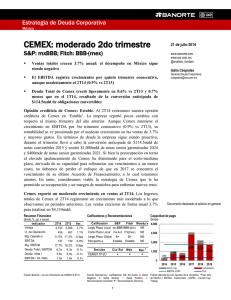 CEMEX: moderado 2do trimestre S&P: mxBBB; Fitch: BBB-(mex)