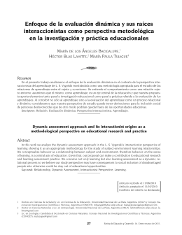 Enfoque de la evaluaci n din mica y sus ra ces interaccionistas como perspectiva metodol gica en la investigaci n y pr ctica educacionales [ Dynamic assessment approach and its interactionist origins as a methodological perspective
