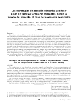 Las estrategias de atenci n educativa a ni os y ni as de familias jornaleras migrantes, desde la mirada del docente: el caso de la asesor a acad mica [ Strategies for Providing Education to Children of Migrant Laborers Families, from the Perspective of Teachers: the Case of Academic Advising ]
