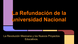 La Refundación de la universidad Nacional Educativos.