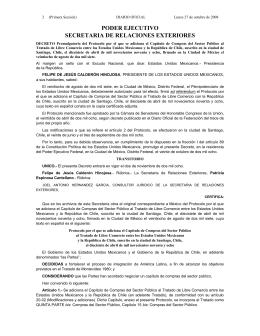 Decreto Promulgatorio del Tratado de Libre Comercio entre la República de Chile y los EstadosUnidos Mexicanos, publicado en el Diario Oficial de la Federación el 27 de octubre de 2008.