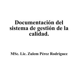 Documentacion del sistema de gestion de la calidad (ppt)