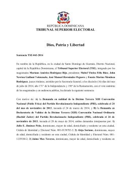 Dios, Patria y Libertad TRIBUNAL SUPERIOR ELECTORAL REPÚBLICA DOMINICANA