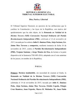 REPÚBLICA DOMINICANA TRIBUNAL SUPERIOR ELECTORAL Dios, Patria y Libertad
