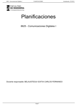 Planificaciones 8625 - Comunicaciones Digitales I Docente responsable: BELAUSTEGUI GOITIA CARLOS FERNANDO