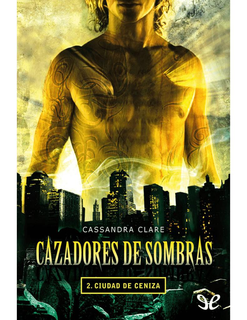 Amante Loba Y Vampira 2 cazadores de sombras 02] ciudad de ceniza