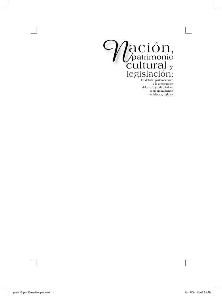 NACIÓN, PATRIMONIO CULTURAL Y LEGISLACIÓN: LOS DEBATES ...