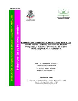 RESPONSABILIDAD DE LOS SERVIDORES PÚBLICOS. Estudio Teórico Doctrinal, Antecedentes, Derecho Comparado, e Iniciativas presentadas en el tema en la LX Legislatura. (Actualización).