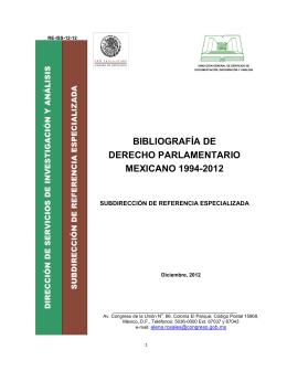 BIBLIOGRAFÍA DE DERECHO PARLAMENTARIO MEXICANO 1994-2012 SUBDIRECCIÓN DE REFERENCIA ESPECIALIZADA