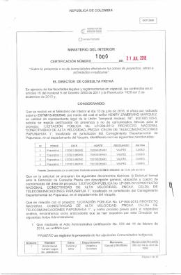 CERTIFICACIÓN 1000 DEL 21 DE JULIO DEL 2015 CON RADICADO EXTMI15-0032946 PARA EL PROYECTO: LICITACION PUBLICA No LP-009-2013 PROYECTO NACIONAL CONECTIVIDAD DE ALTA VELOCIDAD PNCAV, CELDA DE TELECOMUNICACIONES PAPUNAHUA 1