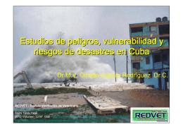 Estudios de peligro, vulnerabilidad y riesgos de desastres en Cuba