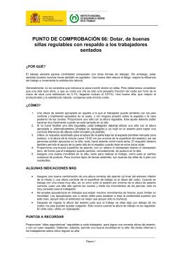 Nueva ventana:66. Dotar de buenas sillas regulables con respaldo a los trabajadores sentados (pdf, 83 Kbytes)
