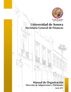 Universidad de Sonora Secretaría General de Finanzas Manual de Organización