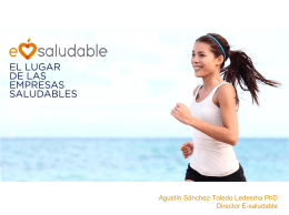 Ponencia de Agust n S nchez-Toledo Ledesma, Director E-SALUDABLE (pdf, 4.74 MB)