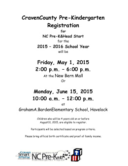 CravenCounty Pre-Kindergarten Registration  Friday, May 1, 2015