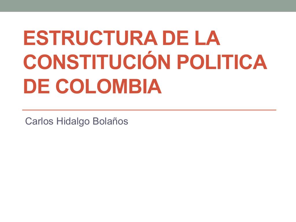 Diapositiva Estructura De La Constitucion