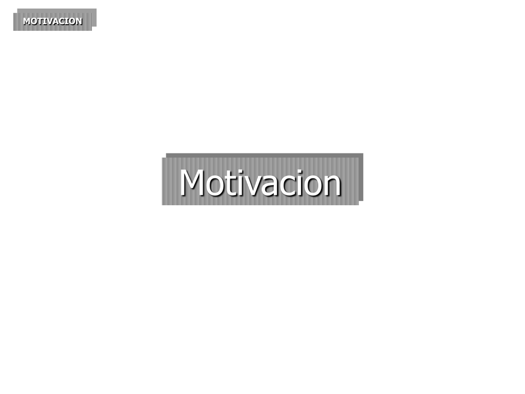 Motivacion Motivacion