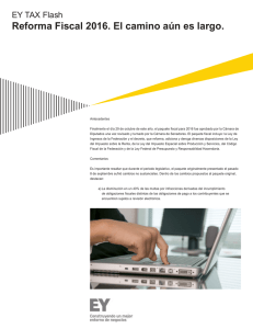 EY Tax Flash – Reforma Fiscal 2016. El camino aún es largo