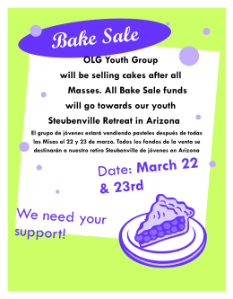 Bake Sale OLG Youth Group will be selling cakes after all Masses