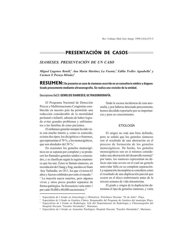 SIAMESES. PRESENTACIÓN DE UN CASO