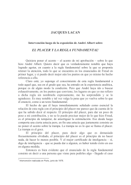 JACQUES LACAN EL PLACER Y LA REGLA FUNDAMENTAL1