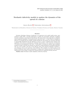 Stochastic infectivity models to analyse the dynamics of the spread