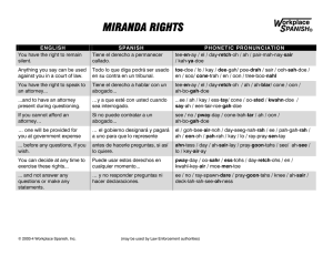 MIRANDA RIGHTS - translation 6-7-04