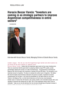 "Horacio Beccar Varela: ""Investors are coming in as strategic"