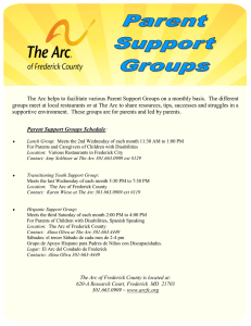 The Arc helps to facilitate various Parent Support Groups on a