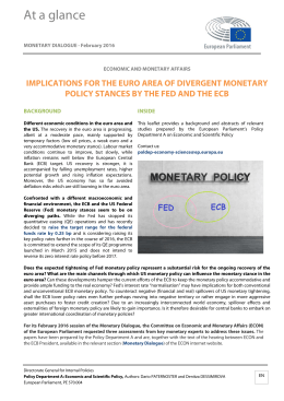 Implications for the Euro area of divergent monetary policy stances