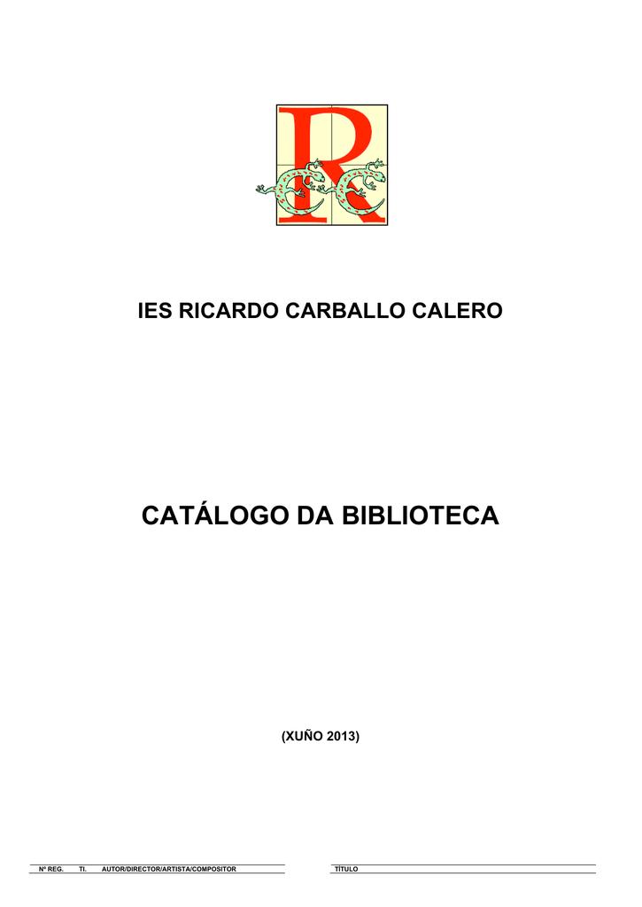 catálogo da biblioteca - Consellería de Cultura, Educación e