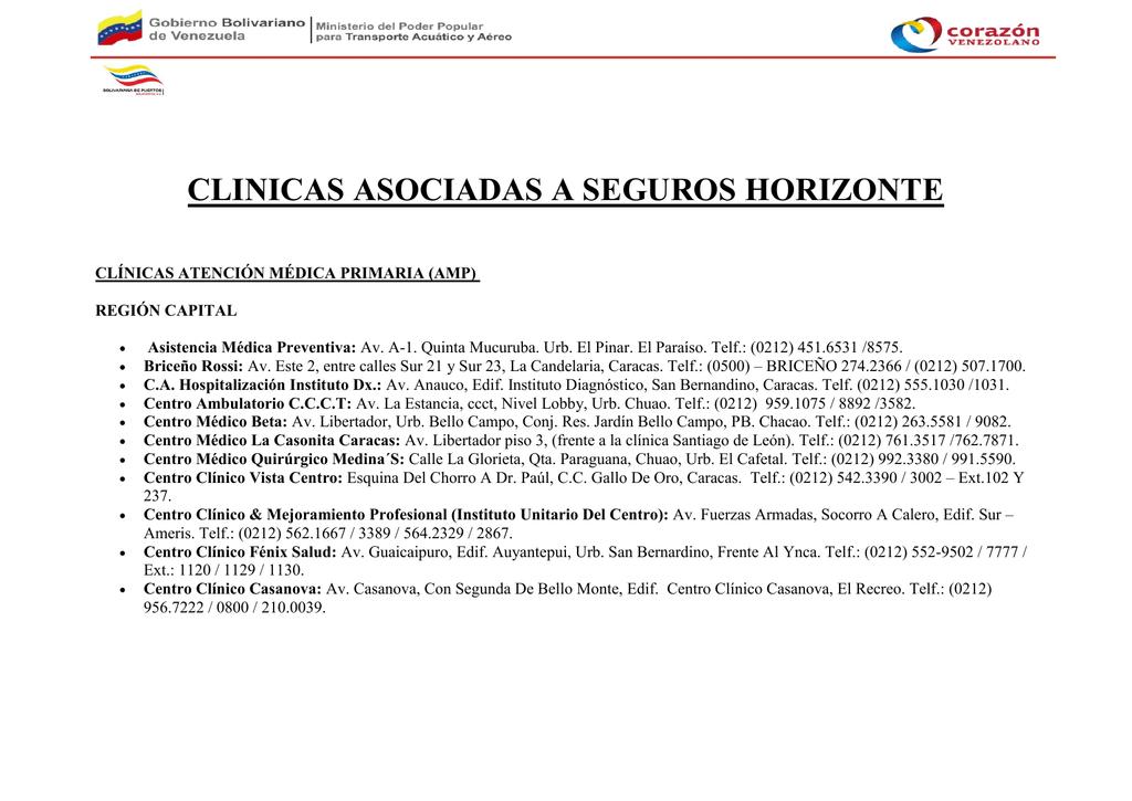 725a64e32 CLINICAS ASOCIADAS A SEGUROS HORIZONTE CLÍNICAS ATENCIÓN MÉDICA PRIMARIA  (AMP) REGIÓN CAPITAL            Asistencia Médica Preventiva: ...