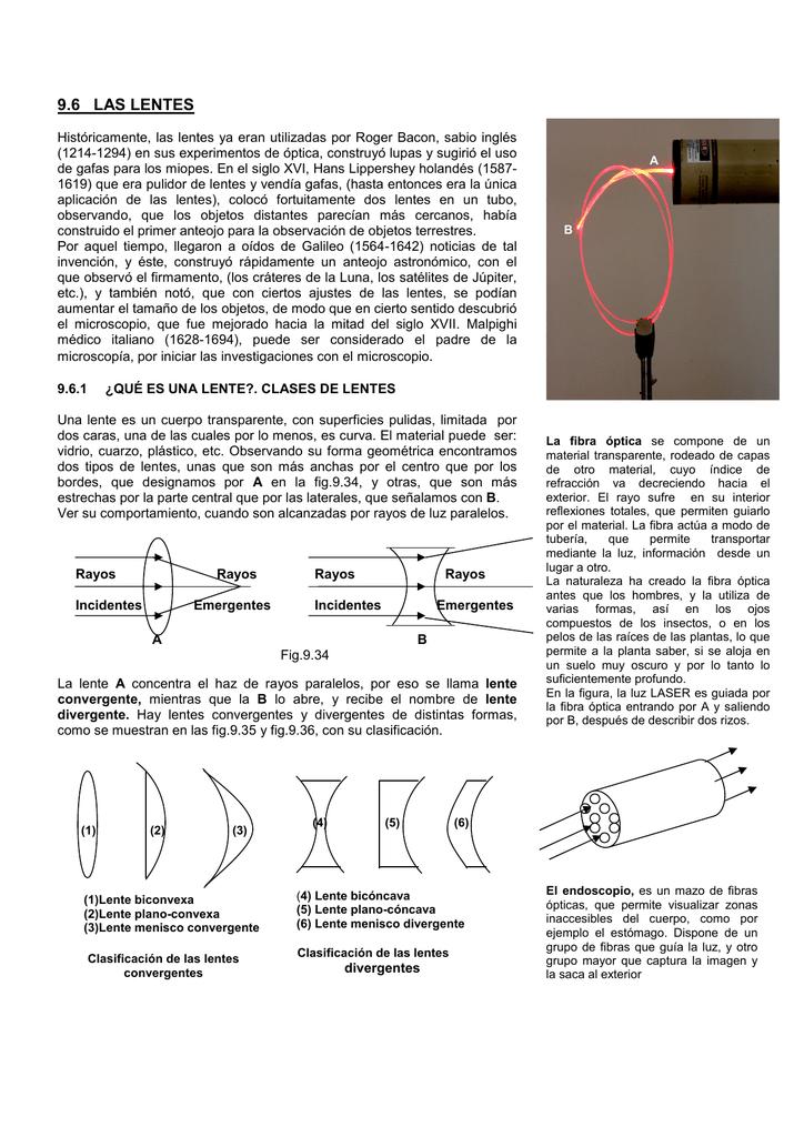 ea010b5bd8 9.6 LAS LENTES Históricamente, las lentes ya eran utilizadas por Roger  Bacon, sabio inglés (1214-1294) en sus experimentos de óptica, construyó  lupas y ...