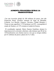 AUMENTA FINANCIERA RURAL LA PRODUCTIVIDAD
