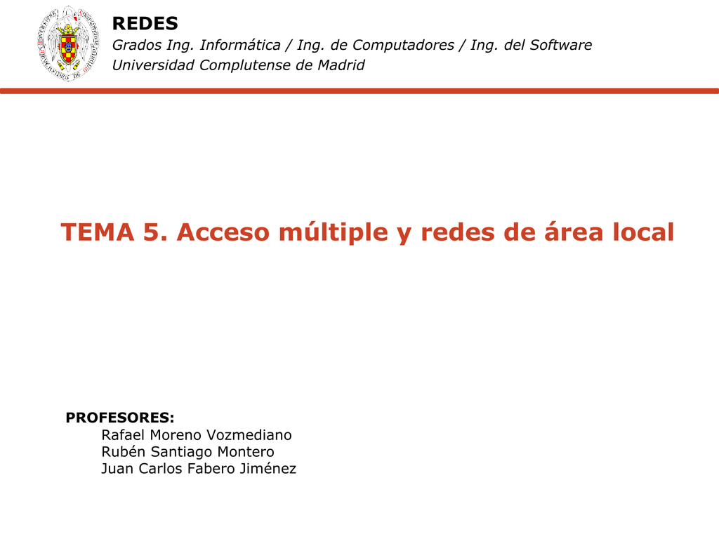 TEMA 5. Acceso múltiple y redes de área local