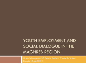 youth employment and social dialogue in the maghreb region