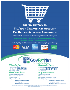 Fill Your Commissary Account Pay Bail or Accounts Receivable.