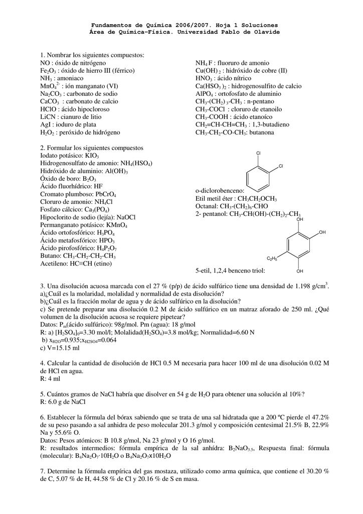 1. Nombrar los siguientes compuestos: NO : óxido de nitrógeno