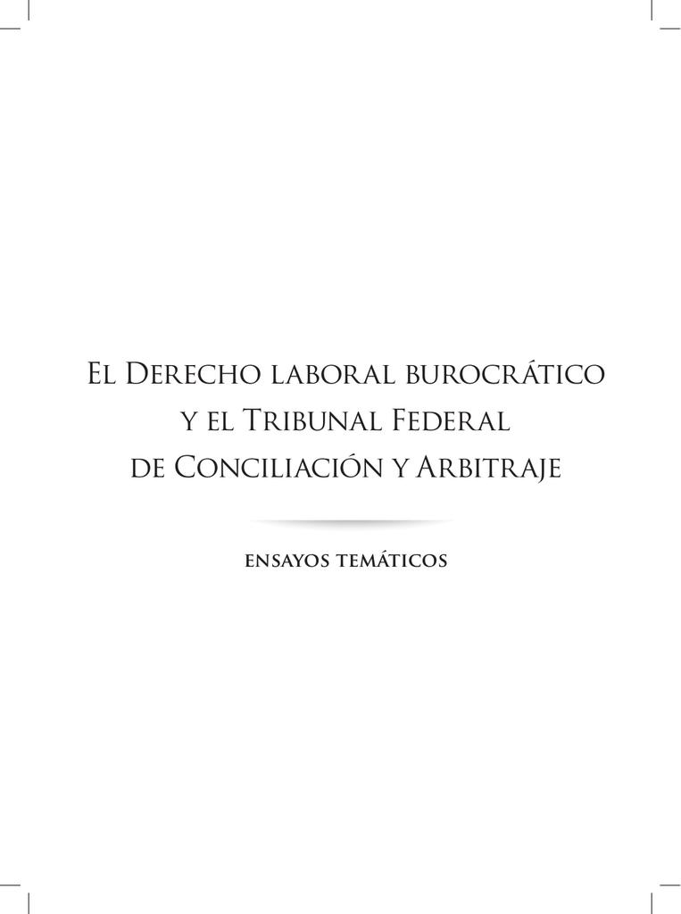 El Derecho laboral burocrático y el Tribunal Federal de Conciliación