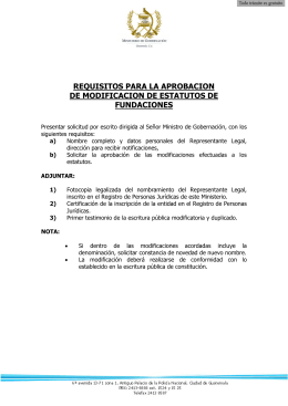 5. Requisitos para la aprobación de modificaciones de estatutos de