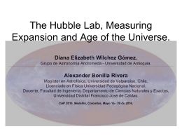 The Hubble Lab, Measuring Expansion and Age of the Universe.