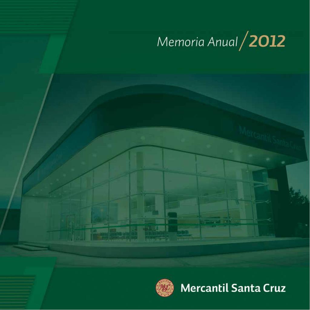 Carta del Presidente - Banco Mercantil Santa Cruz