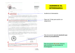 AUDIENCIA AL INTERESADO/A