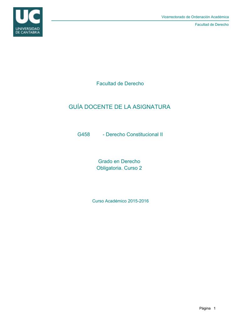 Calendario Examenes Unican Derecho.Guia Docente De La Asignatura Derecho Constitucional Ii